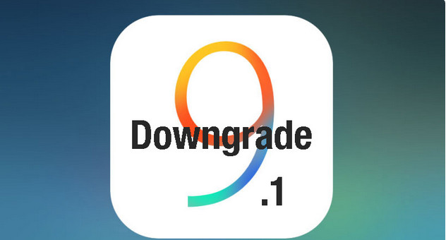 downgrade ios9.1