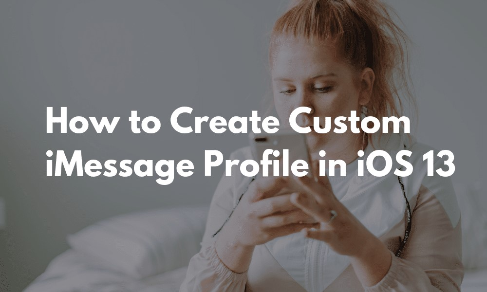 Create Custom iMessage Profile